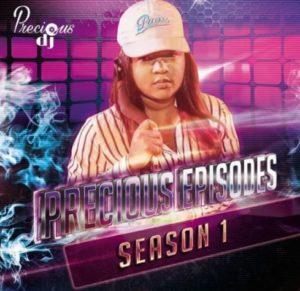Precious DJ - The Precious Episodes Season 1 Mix