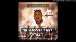 Khuthathu – Sbongile (Ft. Exquisite Elemenatry)