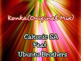 Caltonic SA – Konka ft. Ubuntu Brothers