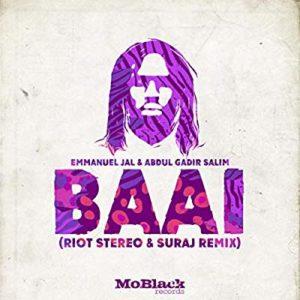 Emmanuel Jal – Baai (Riot Stereo & SURAJ Remix)