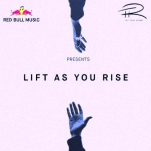 Nasty C & Tellaman – Lift As You Rise