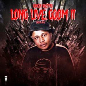 uBiza Wethu – Long Live GQOM 2 (For Lolo Dokotela)