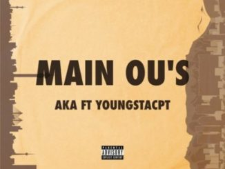 AKA – Main Ou's Ft. YoungstaCPT