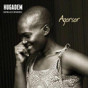 Agorsor – Hugadem (MoBlack Remix)