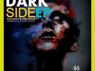 Aquadeep & Vee-Soul – Dark Side EP