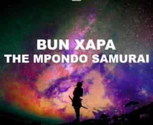 Bun Xapa – The Mpondo Samurai