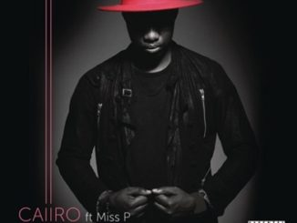 Caiiro – Black Child Ft Miss P
