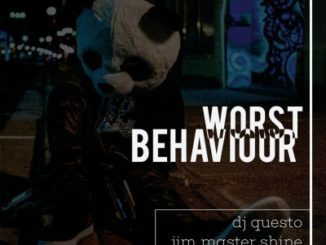 DJ Questo, DJ Jim Mastershine & Rocksolid – Worst Behaviour