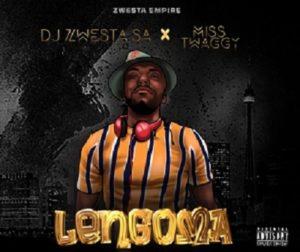 DJ Zwesta SA – Lengoma Ft Miss Twaggy