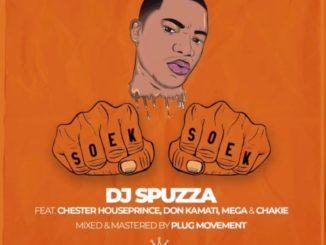 Dj Spuzza – Soek Soek Ft. Chester Houseprince, Don Kamati, MEGA & Chakie