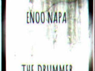 Enoo Napa – The Drummer