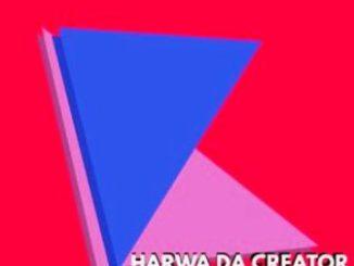 Harwa Da Creator – Vendetta EP