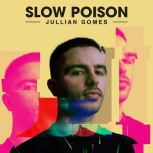 Jullian Gomes – Toxic Love ft. Ree Morris