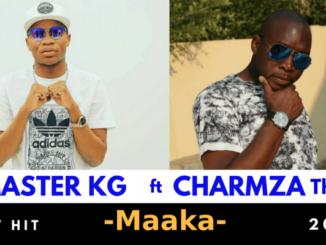 Master KG – Maaka Ft Charmza The Dj