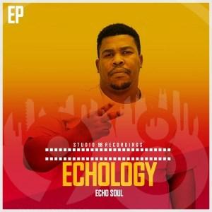 EP Echo Soul Echology