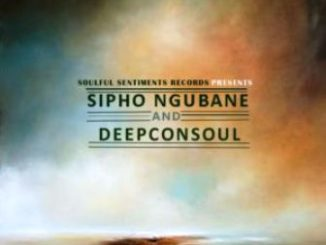 Deepconsoul & Sipho Ngubane – Origin of Deep Compilation
