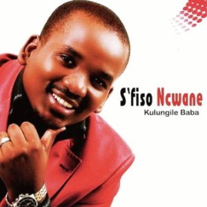 S'fiso Ncwane – Kulungile Baba