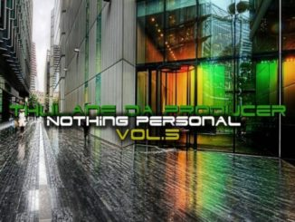 Thulane Da Producer – Nothing Personal, Vol. 5