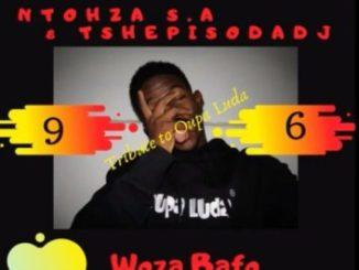TshepisoDaDj & Ntohza SA – Woza Bafo (Tribute2OupaLuda)