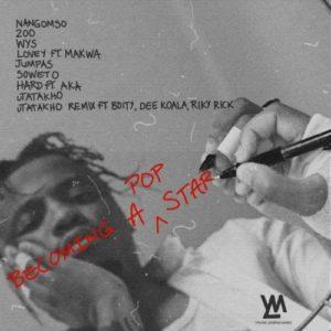 Yanga Chief – Becoming A Pop Star (Album Tracklist)