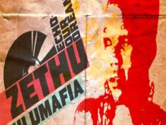 ZuluMafia feat Zethu - Echo Our Dreams