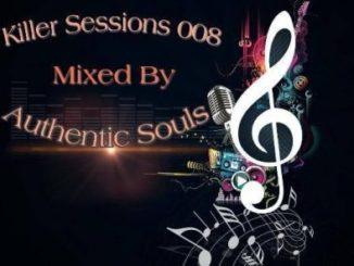 Authentic Souls – Killer Session 008 Mix