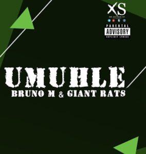 Bruno M & Giant Rats – Umuhle