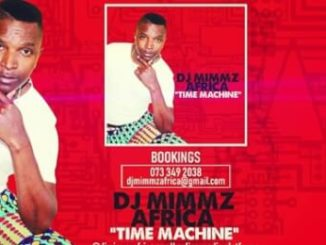 DJ Mimmz Africa – Time Machine (Main Mix)