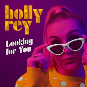 Holly Rey – Looking For You
