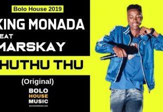 King Monada – ThuThuThu ft. Marskay