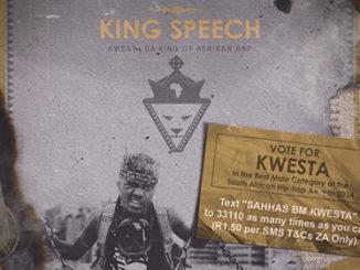 KWESTA – King Speech