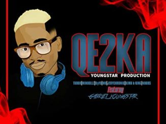 YoungStar Production – QE2KA ft. Gabriel YoungStar