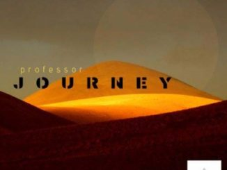 ALBUM: Professor – Journey