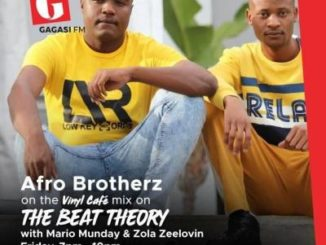 Afro Brotherz – Vinyl Cafe Mix (Gagasi FM)