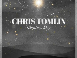 Chris Tomlin and We The Kingdom – Christmas Day