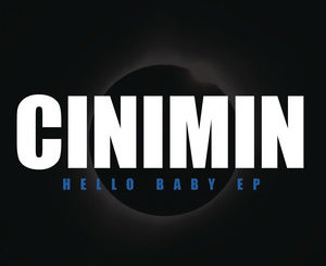 Cinimin – Hello Baby (Radio mix) (feat. Julia Church)