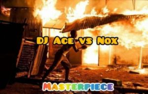 DJ Ace vs Real Nox – Masterpiece (Afro Tech)