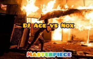 DJ Ace vs Real Nox – Masterpiece (Afro Tech)