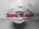DJ Dimplez ft Reason, Ph Raw X & Jr – Talking Too Much