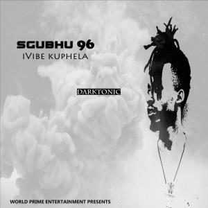 Darktonic – Sgubhu 96 (EP)