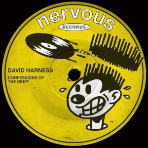 David Harness – Confessions Of The Deep!