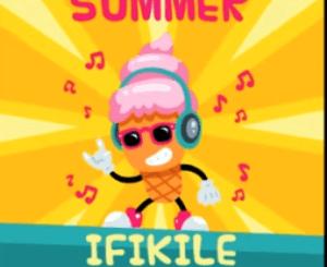 Dj Zedaz – Summer Ifikile