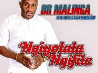 Dr Malinga – Ngiyolala Ngifile Ft DJ Rtex & Beat Movement