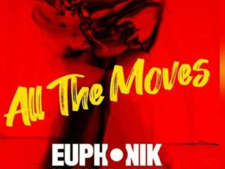 Euphonik & Dj Thakzin ft Leko M - All the Moves