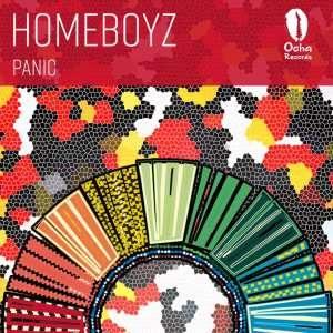 Homeboyz – Panic