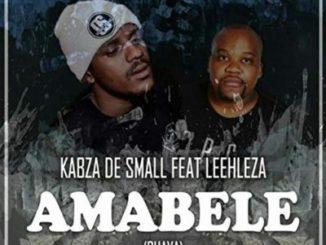 Kabza De Small– Amabele Shaya ft.Leehleza.