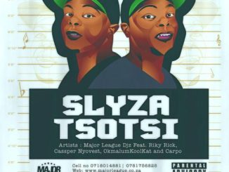 Major League – Slyza Tsotsi