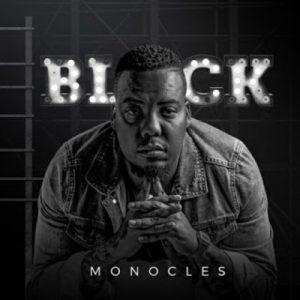 Monocles - Black Album