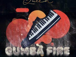 Nuz Queen – Gumba Fire