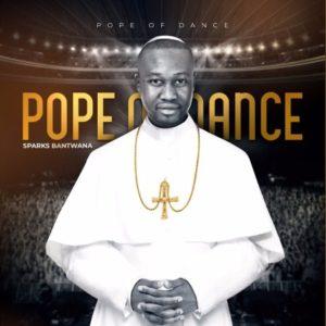 Sparks Bantwana – Pope Of Dance Album